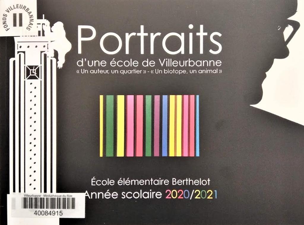 Portraits d'une école de Villeurbanne : Un auteur, un quartier - Un biotop, un animal / Antoine Guilloppé |