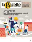 LA GAZETTE. 2444, 10/12/2018 : Attractivité : les villes moyennes reprennent leur destin en main |